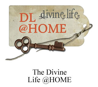 the divine life at home